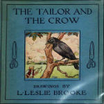 The Tailor and the Crow by L. Leslie Brooke