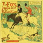 The Fox Jumps Over the Parson's Gate by Randolph Caldecott