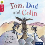 Tom, Dad and Colin by Jan Burchett and Sara Vogler