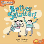 Batter Splatter! by Ruth Morgan