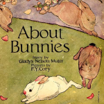 About Bunnies by Gladys Nelson Muter
