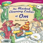 The Masked Cleaning Ladies of Om by John Coldwell