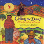 Calling the Doves by Juan Felipe Herrera