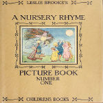 A Nursery Rhyme Picture Book by L. Leslie Brooke