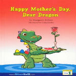 Happy Mother's Day, Dear Dragon by  Margaret Hillert