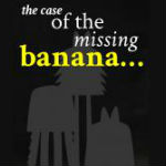 The Case of the Missing Banana by Matt Ryan