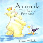 Anook the Snow Princes by Hans Wilhelm