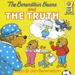 The Berenstain Bears and the Truth by Stan & Jan Berenstain