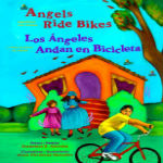 Angels Ride Bikes: And Other Fall Poems by Francisco X. Alarcón