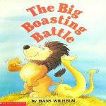 The Big Boasting Battle by Hans Wilhelm