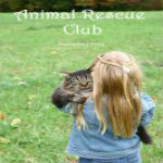 Animal Rescue Club by Stephanie J Dagg