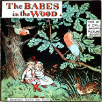 The Babes in the Wood by Randolph Caldecott