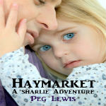 Haymarket: A Sharlie Adventure Short Story