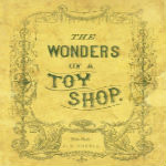 The Wonders of a Toy Shop by Anonymous