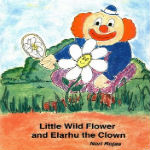 Little Wild Flower and Elarhu the Clown