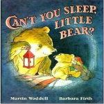 Can t You Sleep Little Bear
