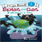 Splat the Cat A Whale of a Tale