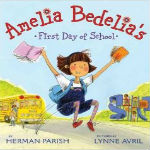 Amelia Bedelia s First Day