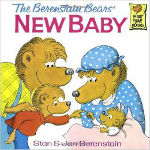 The Berenstain Bears' New Baby by Stan & Jan Berenstain