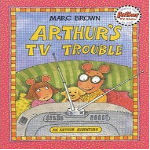 Arthur s TV Trouble