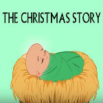 The Christmas Story – Birth Of JESUS CHRIST