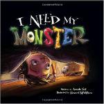 I Need My Monster by Amanda Noll