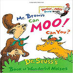 Mr Brown can Moo! Can You? by Dr Seuss