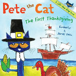 Pete the Cat: The First Thanksgiving by James Dean