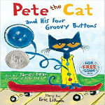 Pete the Cat and His Four Groovy Buttons by James Dean